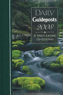 Daily Guideposts: A Spirit-Lifting Devotional: 2008 by Andrew Attaway...