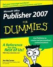 Microsoft Office Publisher 2007 for Dummies by Jacqui Salerno Mabin and Jim McCarter (2007, Paperback)