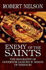 Enemy of The Saints 9781448978113 by Robert Nelson Paperback
