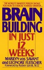 Brain Building in Just 12 Weeks by Marilyn Vos Savant Paperback Book (English)