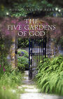 The Five Gardens of God by Murray Andrew Pura (Paperback, 2007)