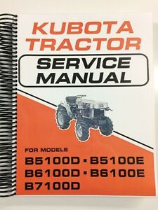 Details about Kubota B6100 B6100D B6100E Tractor Service Manual Repair on