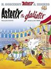 Asterix the Gladiator by Rene Goscinny (Hardback, 2004)