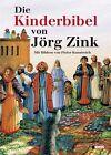 Die Kinderbibel von Jörg Zink (2016, Gebundene Ausgabe)