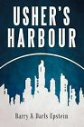 Usher's Harbour by Barry Epstein, Darls Epstein (Paperback / softback, 2012)