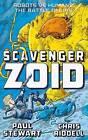 Scavenger: Zoid: Part 1: Zoid by Paul Stewart, Chris Riddell (Paperback, 2015)