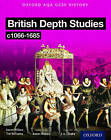 Oxford AQA History for GCSE: British Depth Studies C1066-1685 (Norman, Medieval, Elizabethan and Restoration England) by Tim Williams, Lorraine Waterson (Paperback, 2016)