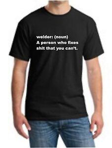 64c3d486 Image is loading Funny-Welder-Tshirt-Welder-Definition-T-Shirt-Welding-