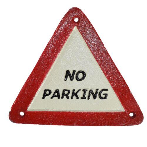 NO PARKING triangle fonte signe plaque porte mur Post CAFE BOUTIQUE Hotel Bar