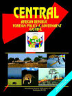 Central African Republic Foreign Policy and Government Guide by International Business Publications, USA (Paperback / softback, 2003)