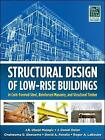 Structural Design of Low-Rise Buildings in Cold-Formed Steel, Reinforced Masonry, and Structural Timber by J. Daniel Dolan, David Fanella, Chukwuma G. Ekwueme, J. R. Ubejd Mujagic, Roger A. LaBoube (Hardback, 2012)