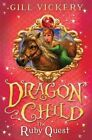 The Ruby Quest: DragonChild 5 by Gill Vickery (Paperback, 2014)