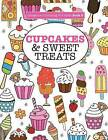 Gorgeous Colouring for Girls - Cupcakes & Sweet Treats by Elizabeth James (Paperback / softback, 2016)