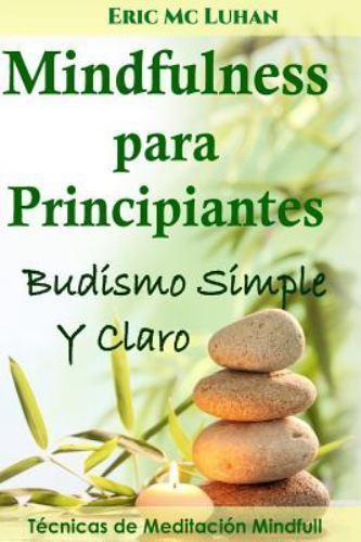 Mindfulness para principiantes/ Mindfulness for Beginners