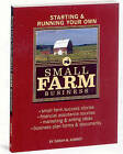 Starting and Running Your Own Small Farm Business by Sarah Beth Aubrey (Paperback, 2008)