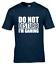 miniature 6 - Do Not Disturb Kids Boys Girls Gamer T-Shirt Gaming Tee Top