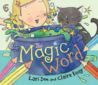 The Magic Word by Lari Don (Paperback, 2013)