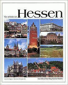 So schön ist Hessen | Buch | Zustand gut