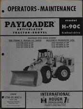 International Amp Hough Model H 90c Payloader Operators Maintenance Manual 4wd