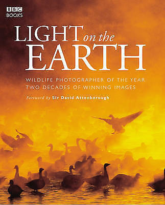 1 of 1 - Light on the Earth: Two Decades of Winning Images (Wildlife Photographer of the