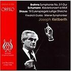 Brahms: Symphony No. 3; Schumann: Piano Concerto; Strauss: Till Eulenspiegels lustige Streiche (2007)