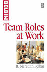 Team Roles at Work by R. Meredith Belbin (Paperback, 1996)