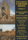 Exploring Cornish Mines: v. 2: Seven Guided Tours by Kenneth Brown, Bob Acton (Paperback, 2001)