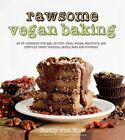 Rawsome Vegan Baking by Emily von Euw (Paperback, 2014)