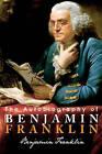 The Autobiography of Benjamin Franklin by Benjamin Franklin (Paperback / softback, 2010)