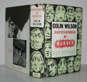 Colin-Wilson-Patricia-Pitman-ENCYCLOPAEDIA-OF-MURDER-1st-Edition-1961
