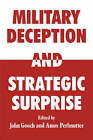 Military Deception and Strategic Surprise! by Taylor & Francis Ltd (Paperback, 2007)