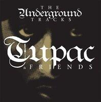 Tupac & Friends: The Underground Tracks (lp Vinyl)