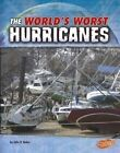The World's Worst Hurricanes by John R Baker (Paperback / softback, 2016)