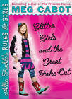 Glitter Girls and the Great Fake Out by Meg Cabot (Hardback, 2010)