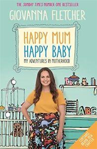 Happy-Mum-Happy-Baby-My-adventures-into-mother-Fletcher-Giovanna-New