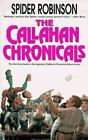 Callahan's Crosstime Saloon Omnibus: The Callahan Chronicals 1 by Spider Robinson (1997, Paperback, Revised)