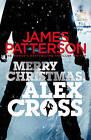 Merry Christmas, Alex Cross: (Alex Cross 19) by James Patterson (Paperback, 2013)