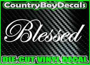 BLESSED Vinyl Decal Sticker Car Truck Jesus X Bible Diesel - Bible verse custom vinyl decals for car