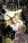 A Time Never Lived by Terri-Lynne Defino (Paperback / softback, 2012)