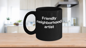 Artist-Mug-Black-Coffee-Cup-Funny-Gift-for-Friendly-Neighborhood-Starving-Art