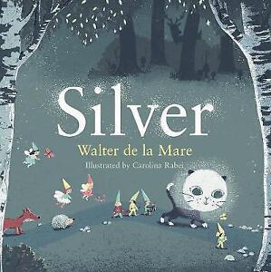 Silver-by-Walter-de-la-Mare-Paperback-2017