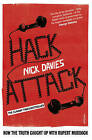 Hack Attack: How the Truth Caught Up with Rupert Murdoch by Nick Davies (Paperback, 2015)