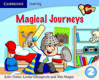 i-read Year 2 Anthology: Magical Journeys, Foster, John, Magee, Wes, Glasspoole,