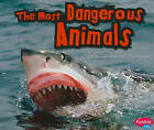 The Most Dangerous Animals by Connie Colwell Miller (Paperback, 2011)