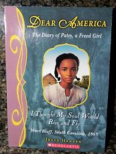 Dear America: I Thought My Soul Would Rise and Fly : The Diary of Patsy - A Freed Girl by Joyce Hansen (1997, Hardcover)