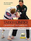 Taekwondo Grappling Techniques: Hone Your Competitive Edge for Mixed Martial Arts by Steve Snyder, Tony Kemerly (Paperback, 2009)