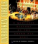 Unbroken Circle : A Quotable History of the Grand Ole Opry (1999, Paperback)