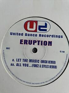 "ERUPTION   LET THE MUSIC / UNITED DANCE / Happy Hardcore 12"""