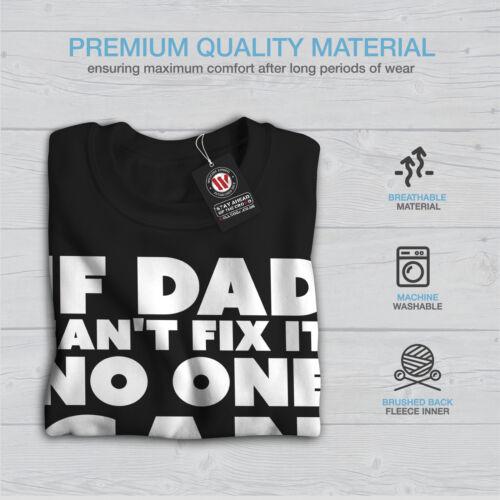 Black Funny arreglarlo no papá Sweatshirt Si New Men puede qI8Uxwt