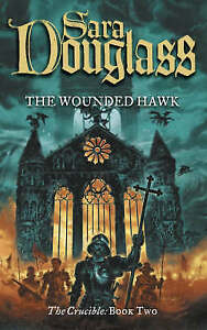 TheWounded-Hawk-Book-Two-of-the-Crucible-Trilogy-Paperback-by-Douglass-Sara
